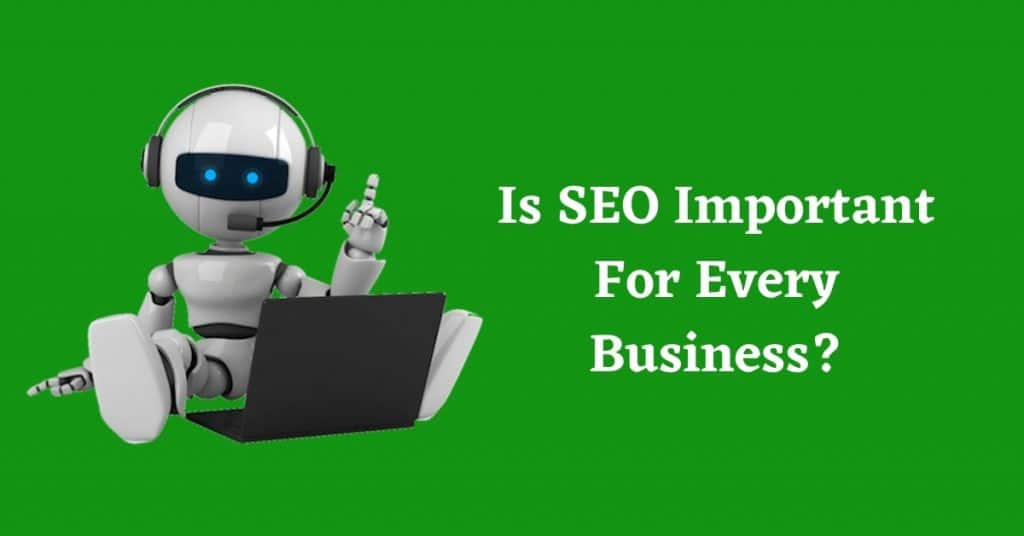 is seo important for every business